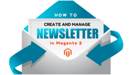 How To Manage Newsletters in Magento 2?