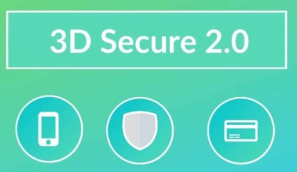 Are You Ready For 3D Secure 2.0?